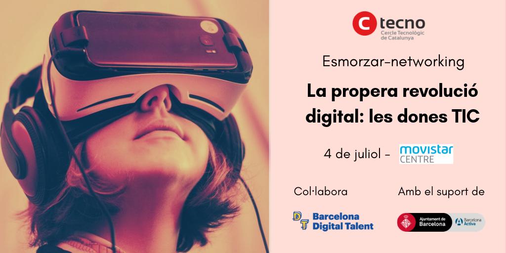 """Esmorzar-networking """"La propera revolució digital: les dones TIC"""""""