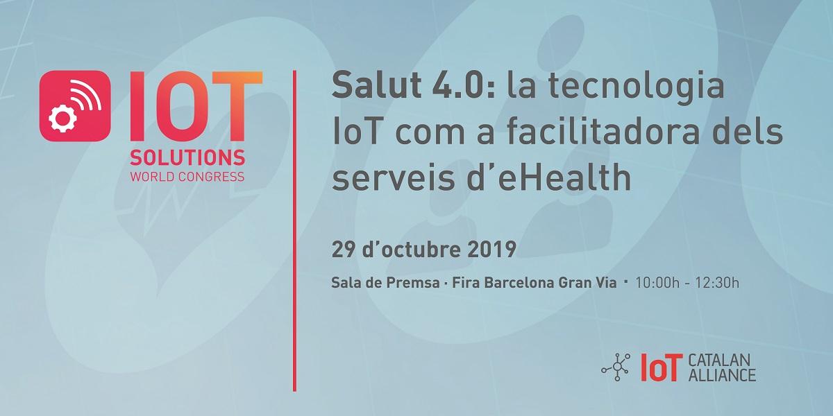 Jornada Salut 4.0: la tecnologia IoT com a facilitadora dels serveis eHealth